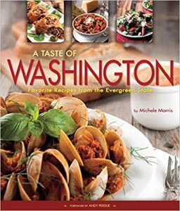 A Taste of Washington Cookbook